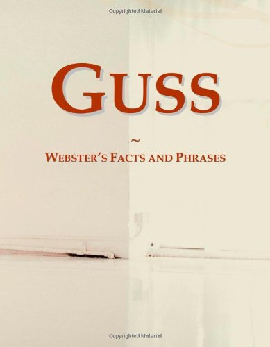 9780546778830: Guss: Webster's Facts and Phrases
