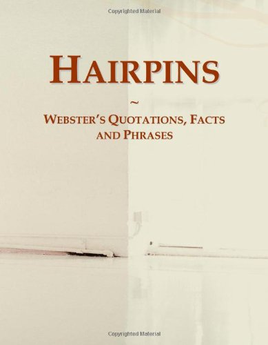 9780546779332: Hairpins: Webster's Quotations, Facts and Phrases