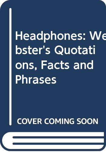 9780546781526: Headphones: Webster's Quotations, Facts and Phrases