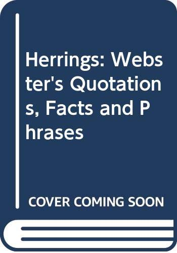 9780546782721: Herrings: Webster's Quotations, Facts and Phrases