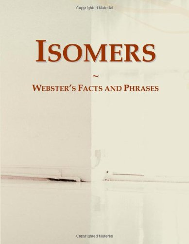9780546792577: Isomers: Webster's Facts and Phrases