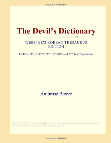9780546799118: The Devil's Dictionary (Webster's Korean Thesaurus Edition)
