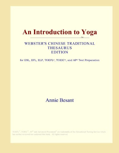 9780546799552: An Introduction to Yoga (Webster's Chinese Traditional Thesaurus Edition)