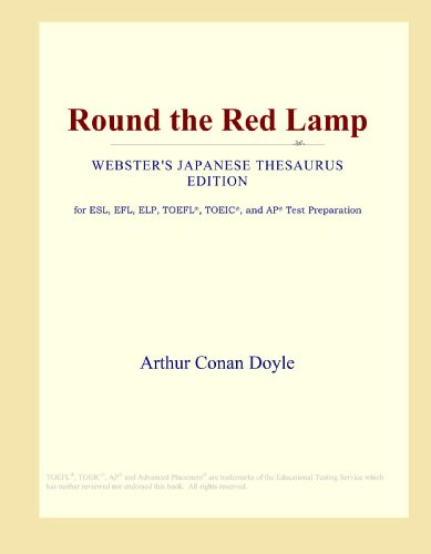 9780546800265: Round the Red Lamp (Webster's Japanese Thesaurus Edition)