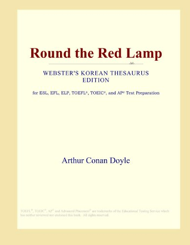 9780546800272: Round the Red Lamp (Webster's Korean Thesaurus Edition)