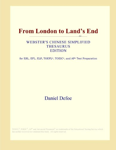9780546804898: From London to Land's End (Webster's Chinese Simplified Thesaurus Edition)