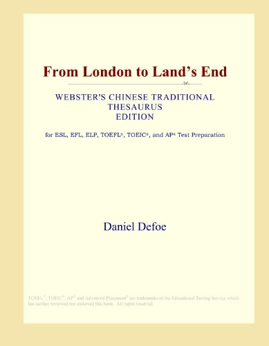 9780546804904: From London to Land's End (Webster's Chinese Traditional Thesaurus Edition)