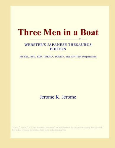 9780546811353: Three Men in a Boat (Webster's Japanese Thesaurus Edition)