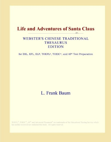 9780546812725: Life and Adventures of Santa Claus (Webster's Chinese Traditional Thesaurus Edition)