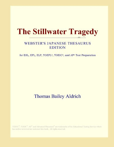 9780546816228: The Stillwater Tragedy (Webster's Japanese Thesaurus Edition)