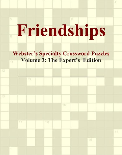 9780546818833: Friendships - Webster's Specialty Crossword Puzzles, Volume 3: The Expert's Edition