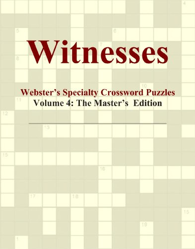 9780546820485: Witnesses - Webster's Specialty Crossword Puzzles, Volume 4: The Master's Edition
