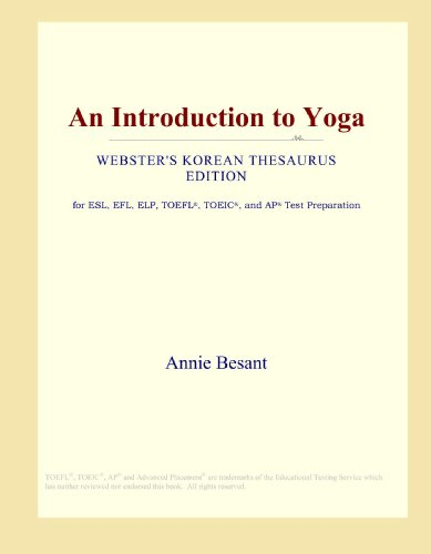 9780546824513: An Introduction to Yoga (Webster's Korean Thesaurus Edition)