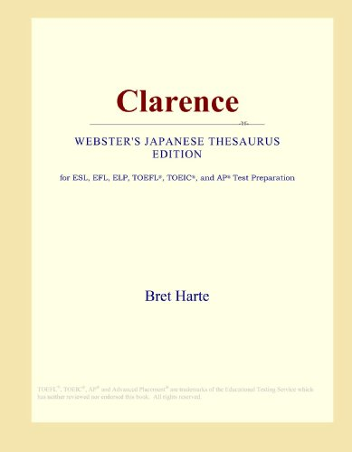 9780546825909: Clarence (Webster's Japanese Thesaurus Edition)