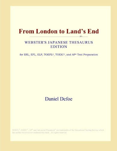 9780546828887: From London to Land's End (Webster's Japanese Thesaurus Edition)
