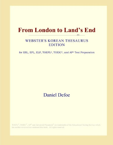 9780546828894: From London to Land's End (Webster's Korean Thesaurus Edition)