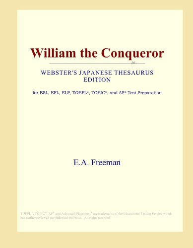 9780546829273: William the Conqueror (Webster's Japanese Thesaurus Edition)