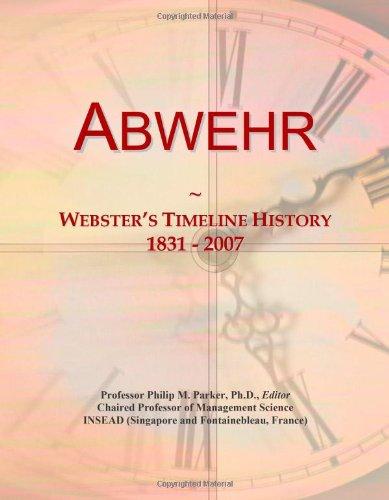 9780546853636: Abwehr: Webster's Timeline History, 1831 - 2007
