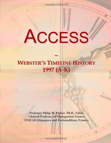9780546854046: Access: Webster's Timeline History, 1997 (A-K)