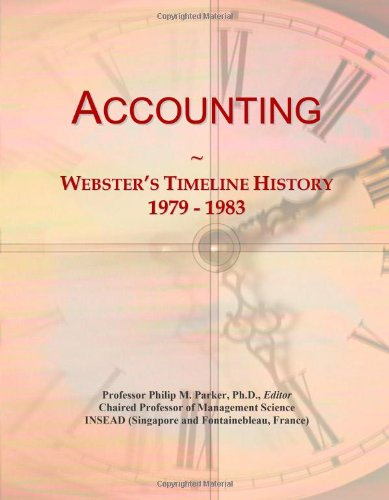 9780546854695: Accounting: Webster's Timeline History, 1979 - 1983