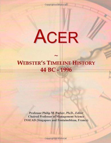 9780546854978: Acer: Webster's Timeline History, 44 BC - 1996