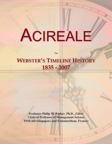 9780546855296: Acireale: Webster's Timeline History, 1835 - 2007