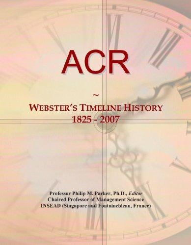 9780546855456: ACR: Webster's Timeline History, 1825 - 2007