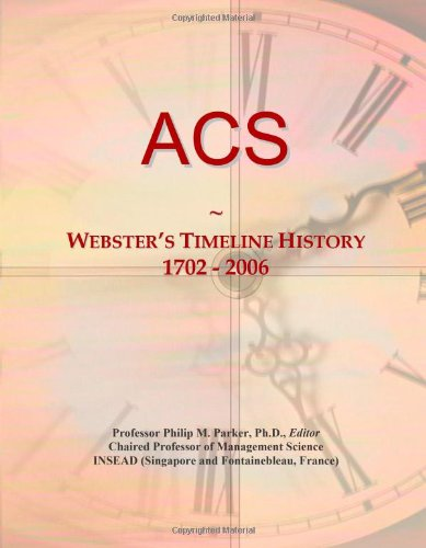 9780546855586: ACS: Webster's Timeline History, 1702 - 2006