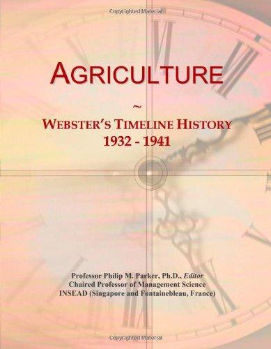 9780546860573: Agriculture: Webster's Timeline History, 1932 - 1941