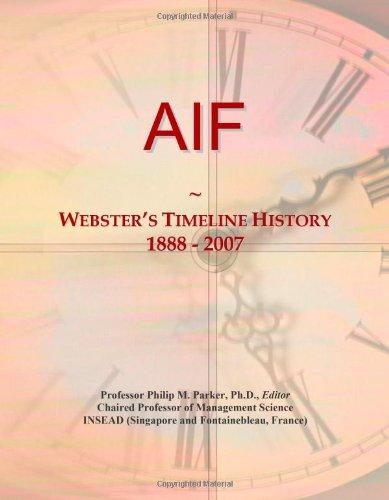 9780546861297: AIF: Webster's Timeline History, 1888 - 2007