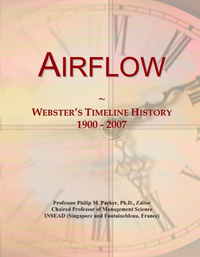 9780546861495: Airflow: Webster's Timeline History, 1900 - 2007