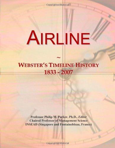 9780546861525: Airline: Webster's Timeline History, 1833 - 2007