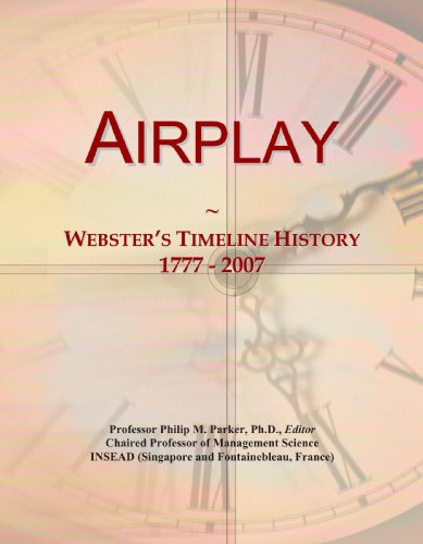 9780546861563: Airplay: Webster's Timeline History, 1777 - 2007