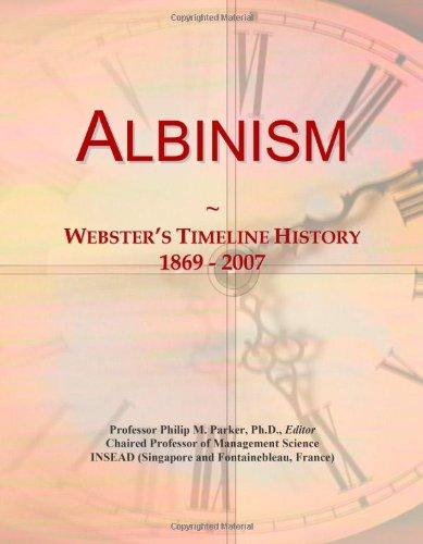 9780546861976: Albinism: Webster's Timeline History, 1869 - 2007