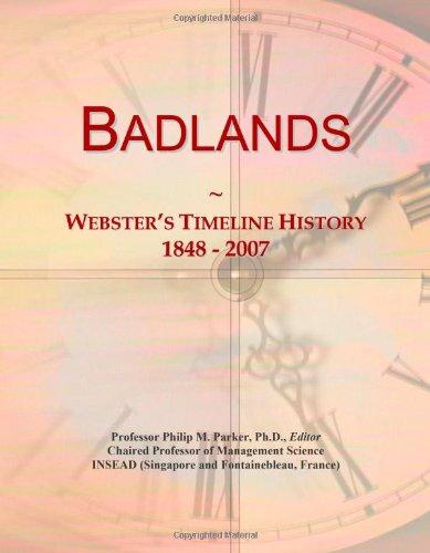 9780546864236: Badlands: Webster's Timeline History, 1848 - 2007