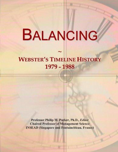 9780546864717: Balancing: Webster's Timeline History, 1979 - 1988