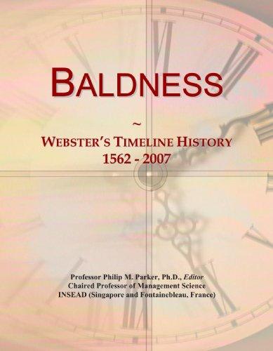 9780546864908: Baldness: Webster's Timeline History, 1562-2007
