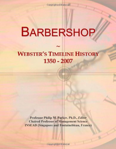9780546866605: Barbershop: Webster's Timeline History, 1350 - 2007