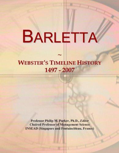 9780546866834: Barletta: Webster's Timeline History, 1497 - 2007