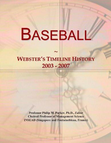 9780546867190: Baseball: Webster's Timeline History, 2003 - 2007