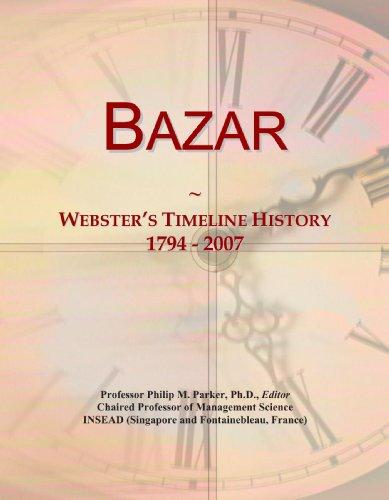9780546868203: Bazar: Webster's Timeline History, 1794 - 2007