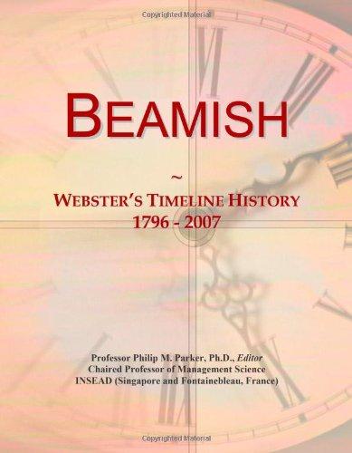 9780546868555: Beamish: Webster's Timeline History, 1796 - 2007