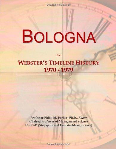9780546869019: Bologna: Webster's Timeline History, 1970 - 1979