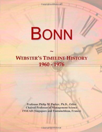 9780546869170: Bonn: Webster's Timeline History, 1960 - 1976