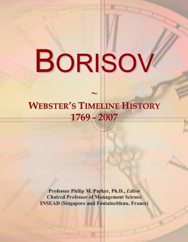 9780546869514: Borisov: Webster's Timeline History, 1769 - 2007