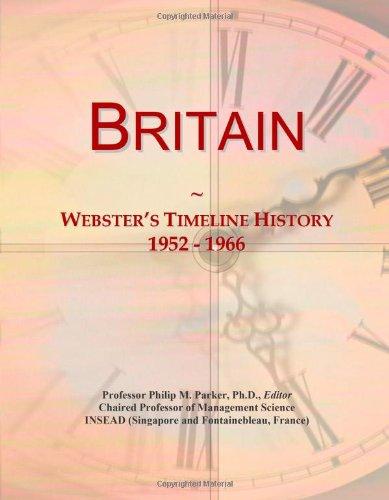 9780546870992: Britain: Webster's Timeline History, 1952 - 1966