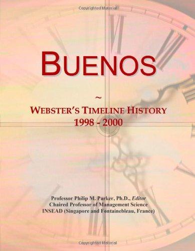 9780546872668: Buenos: Webster's Timeline History, 1998 - 2000