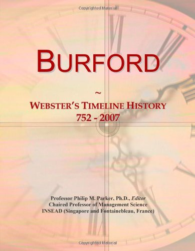 9780546872910: Burford: Webster's Timeline History, 752 - 2007