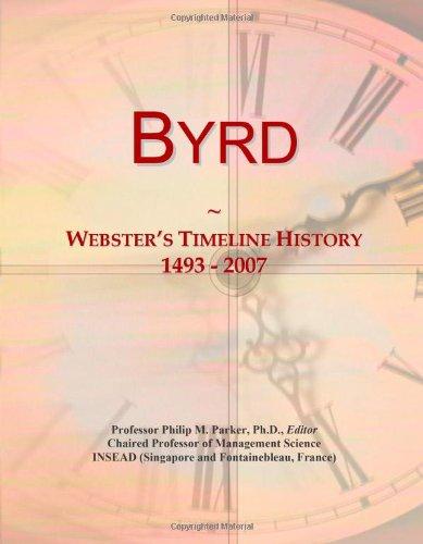 9780546873504: Byrd: Webster's Timeline History, 1493 - 2007