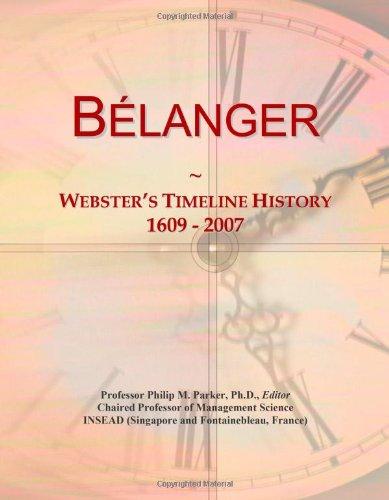 9780546873580: Bélanger: Webster's Timeline History, 1609 - 2007
